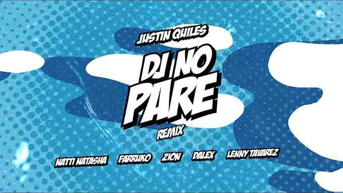 Justin Quiles dj - no Pare