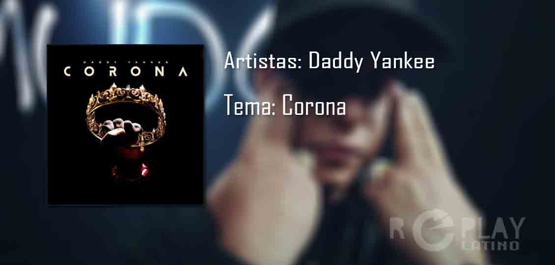 Daddy Yankee - corona