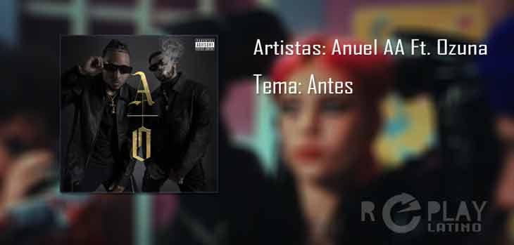 Anuel aa y ozuna antes